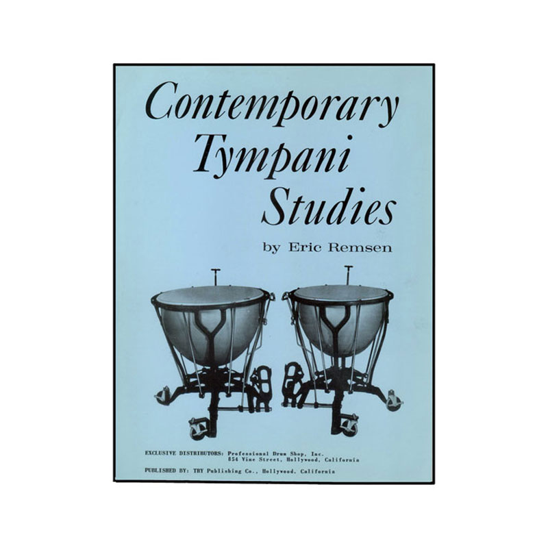 Contemporary Tympani Studies by Eric Remsen