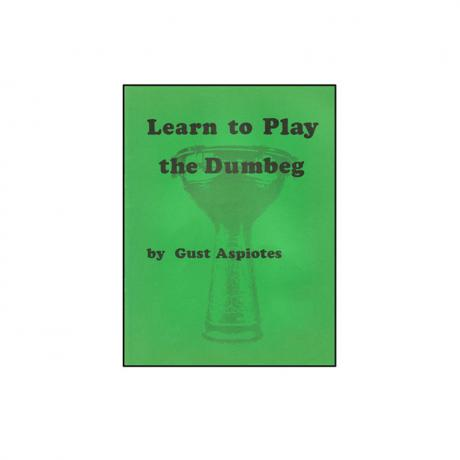 Learn to Play the Dumbeg by Gus Aspiotes