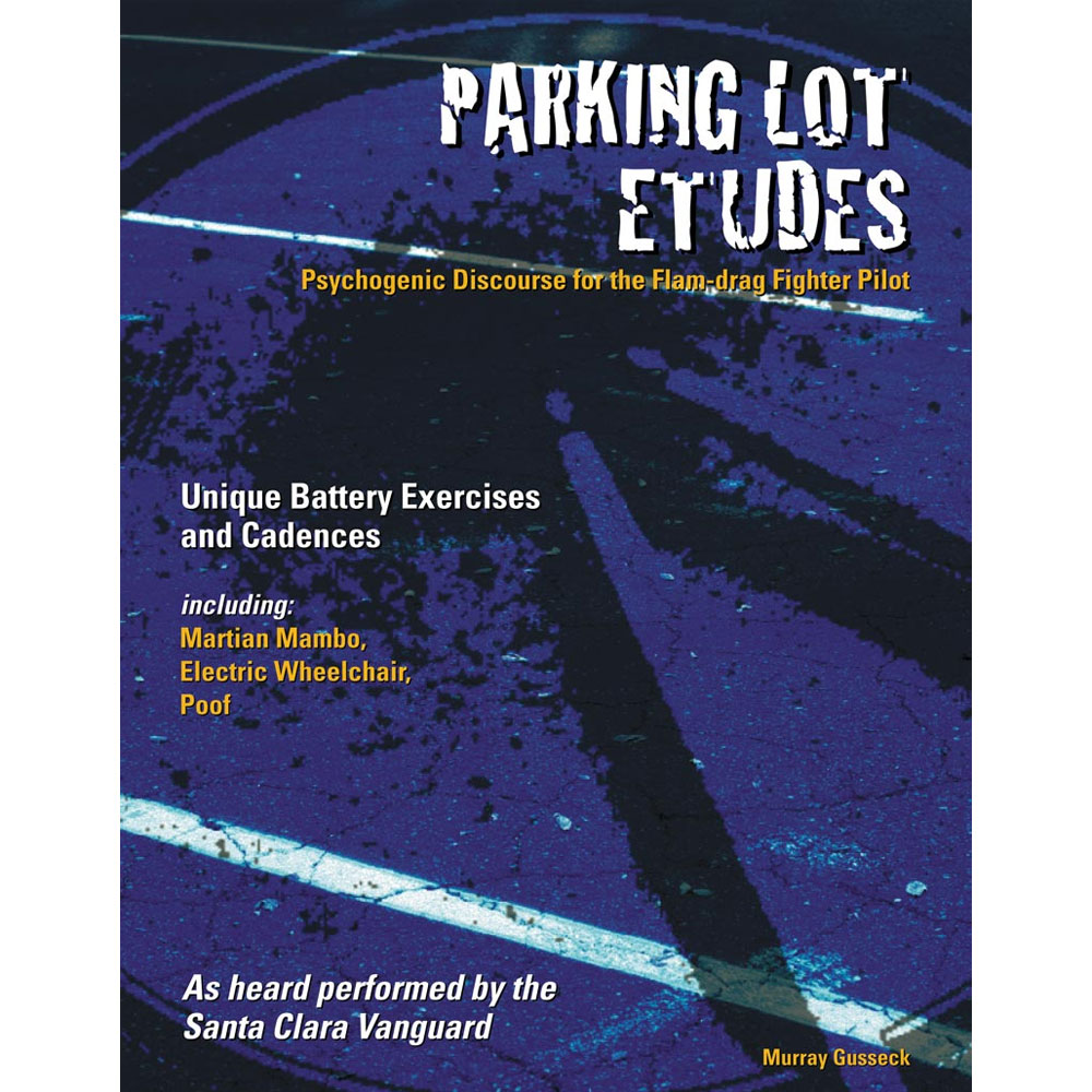 Parking Lot Etudes by Murray Gusseck