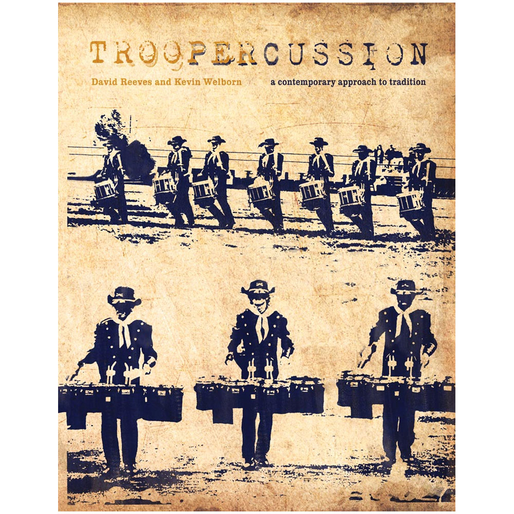 Troopercussion by David Reeves & Kevin Welborn