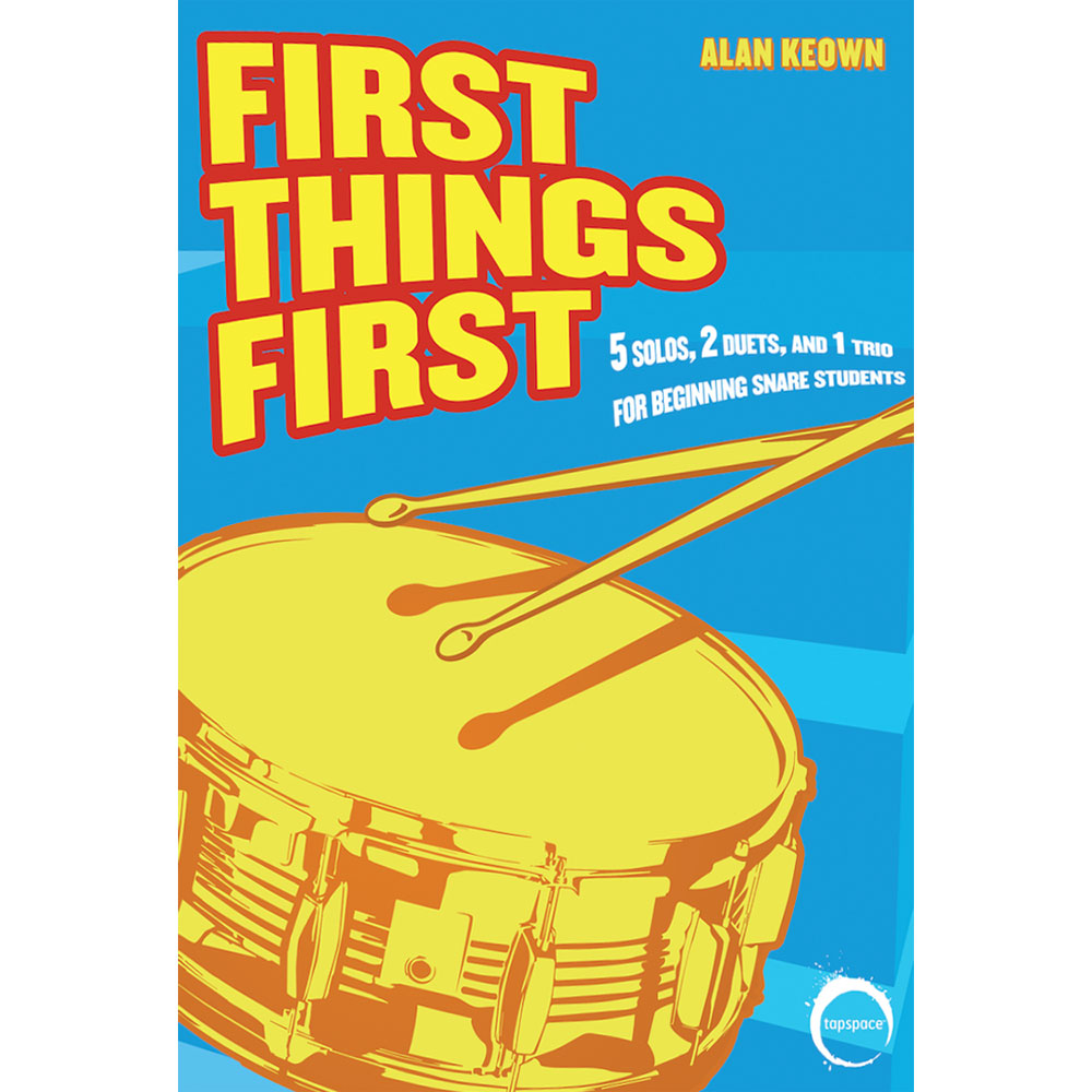 First Things First by Alan Keown