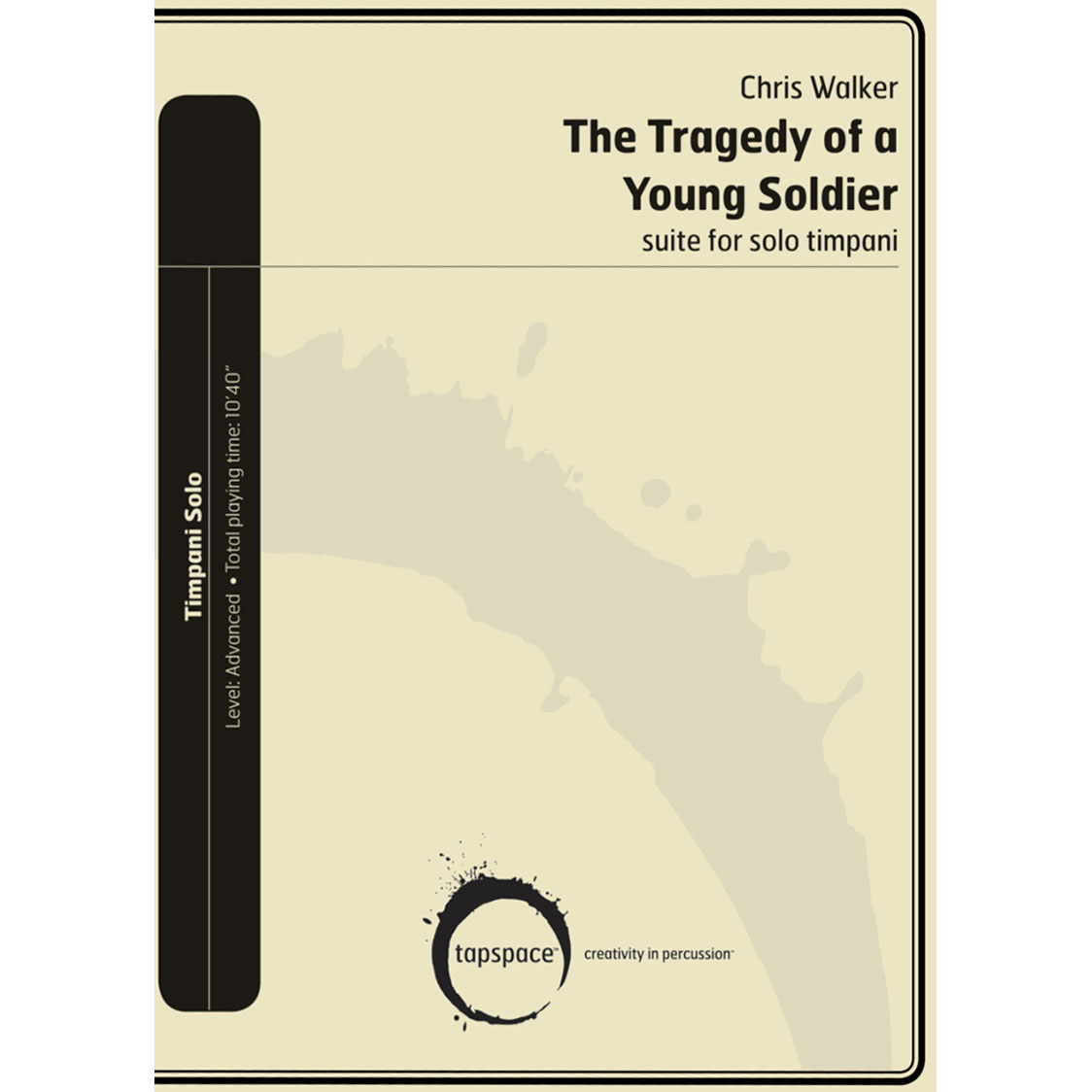 The Tragedy of a Young Soldier by Christopher D. Walker