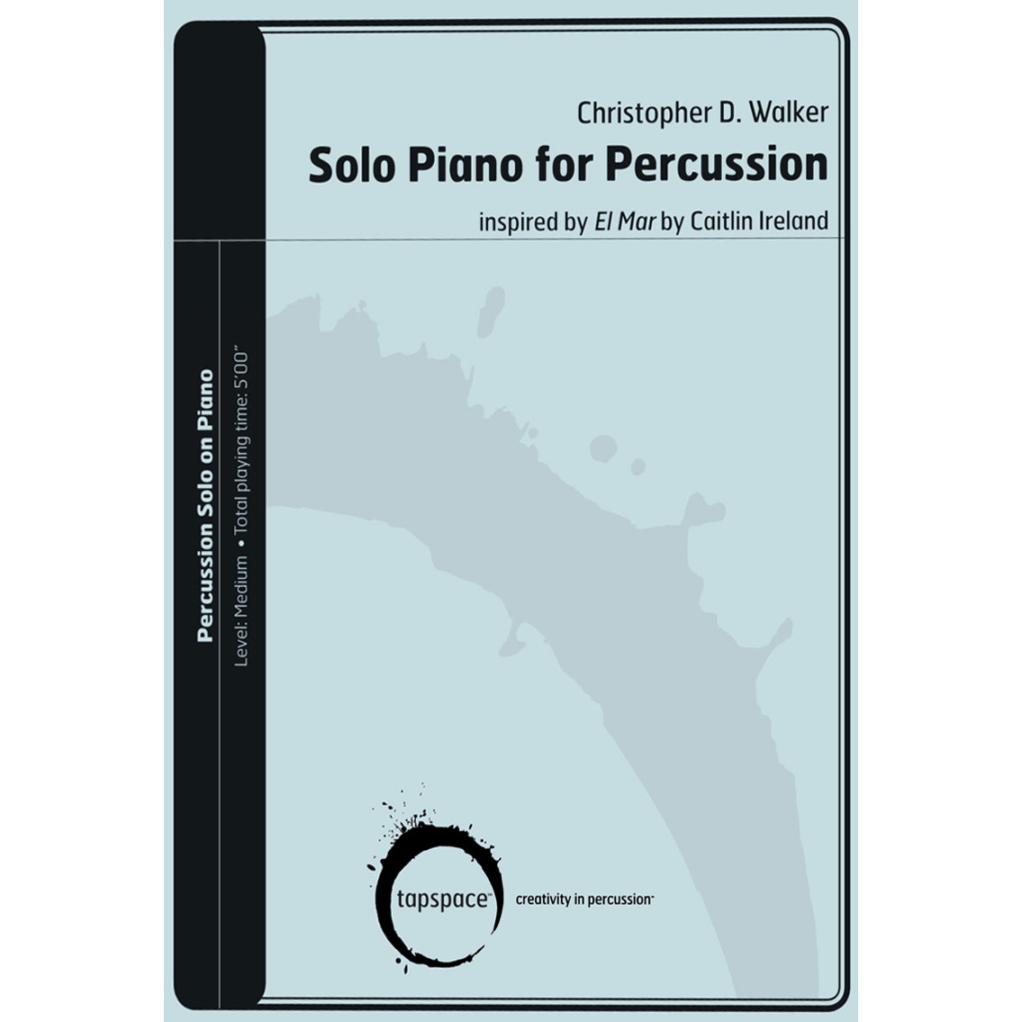 Solo Piano for Percussion by Christopher D. Walker
