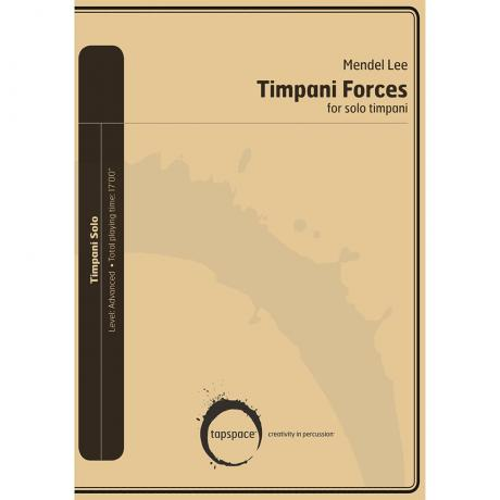 Timpani Forces by Mendel Lee