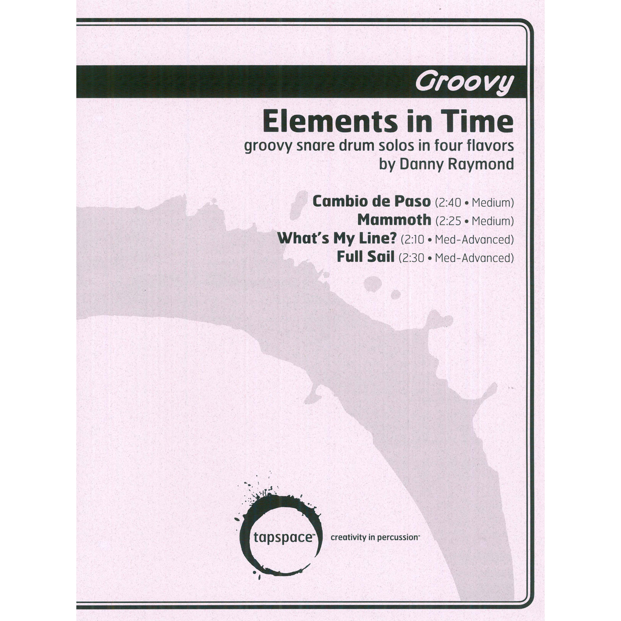 Elements in Time - GROOVY by Danny Raymond