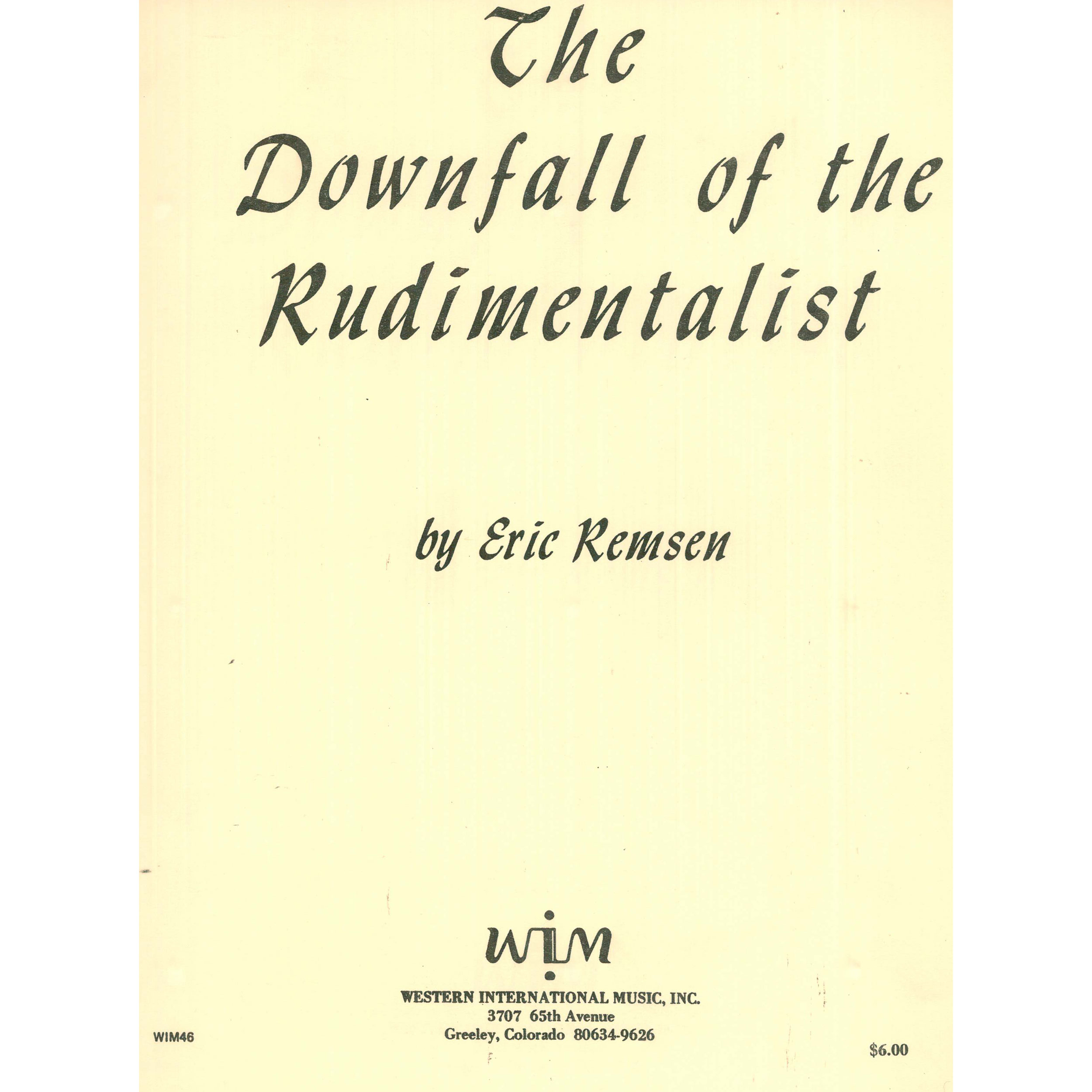 The Downfall of the Rudimentalist by Eric Remsen